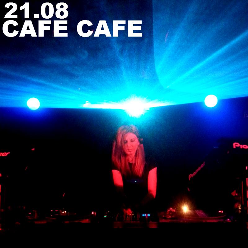 Miss Ann aka Alienna @ café café 21.08.15